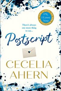 Book cover for Postscript: The sequel to PS, I Love You